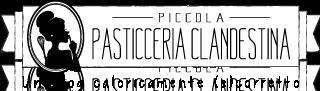 Piccola Pasticceria Clandestina